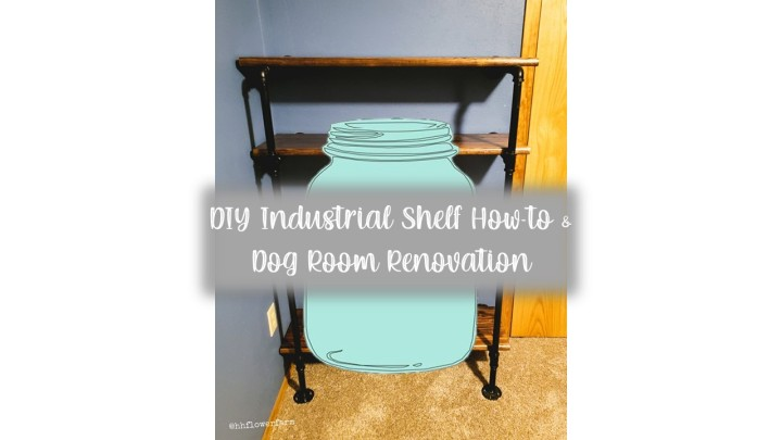 DIY Industrial Shelf How-To + Dog Room Renovation