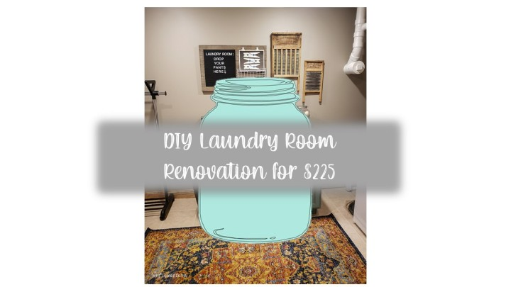 DIY Laundry Room Renovation for $225